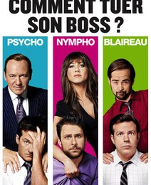 Comment tuer son boss?